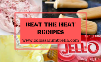 Beat the heat recipes - Colossalumbrella