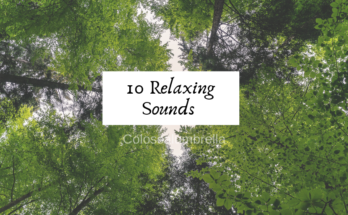 relaxing sounds - colossalumbrella