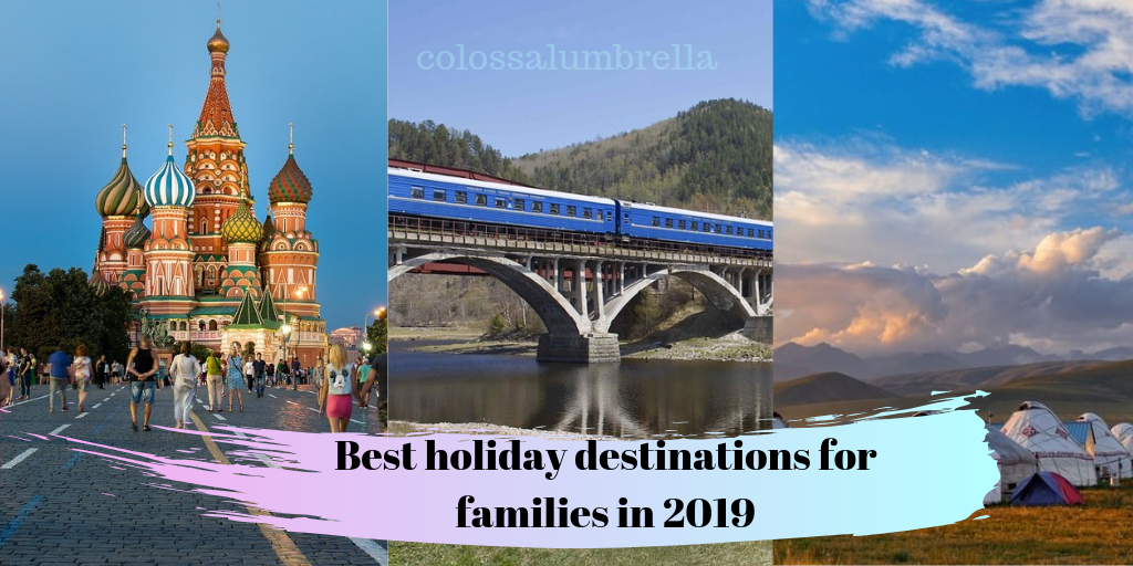 Best holiday destinations for families in 2019