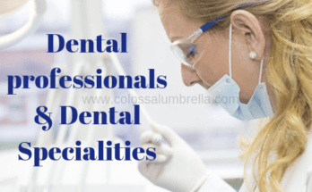 Dental professionals and Dental Specialities