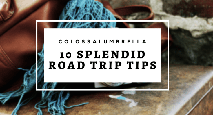 10 splendid road trip tips for couples and families