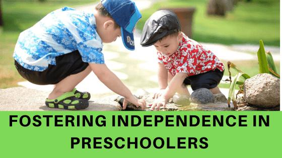 Fostering independence in preschoolers Colossalumbrella