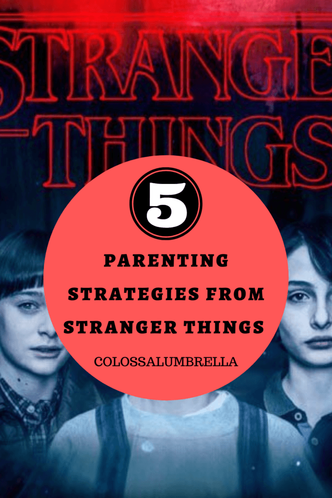 5 things Parents could learn from Stranger things