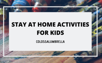 Stay at home kid activities