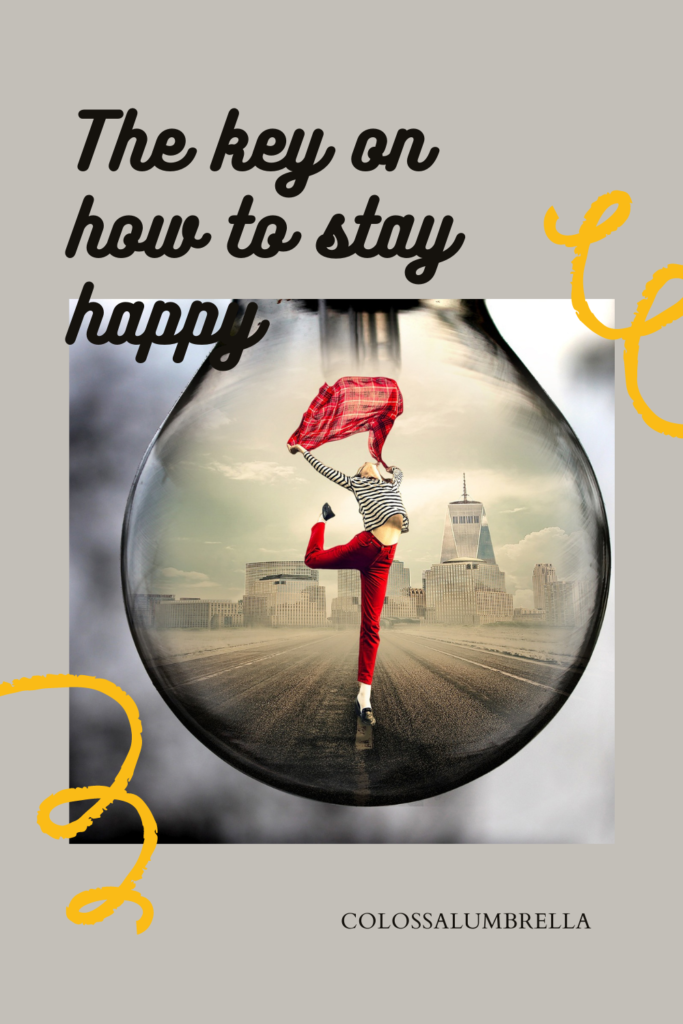 How to be positive and happy