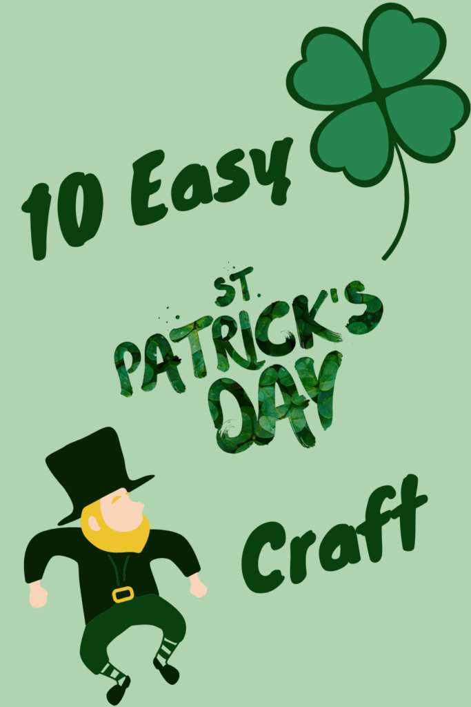 10 Easy St Patrick's Day Crafts