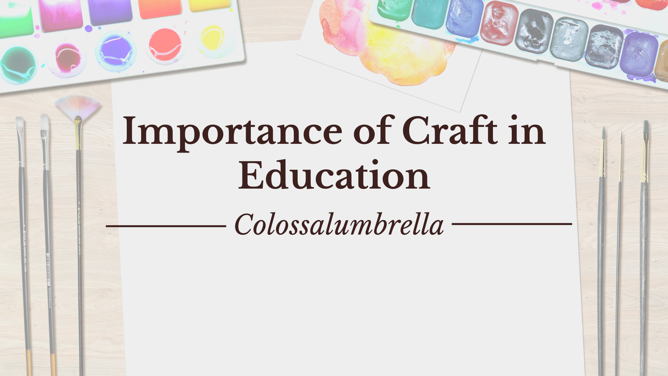 Importance of craft in education